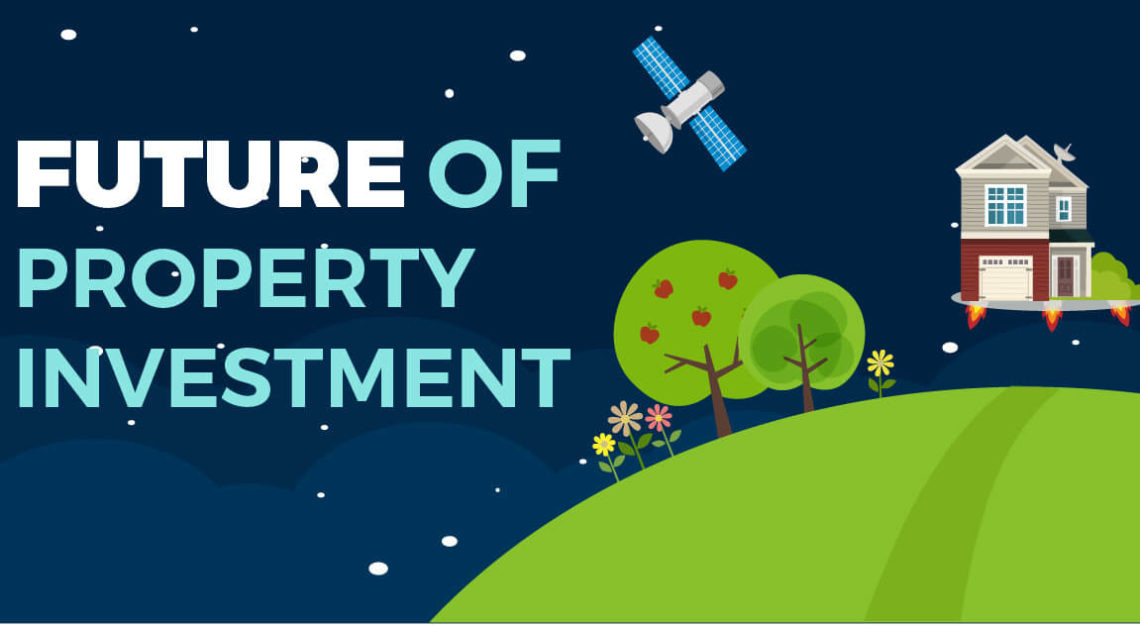 The Future of Property Investment